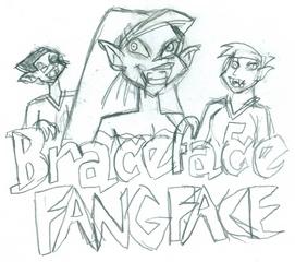 Braceface Fangface